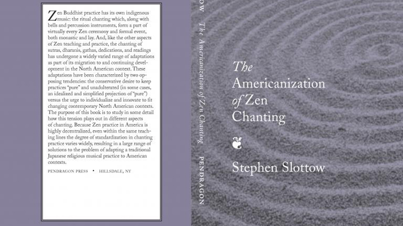 "Stephen Slottow's ""The Americanization of Zen Chanting"" Book Cover"