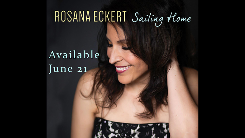 Rosana Eckert Sailing Home CD Cover - Available June 21