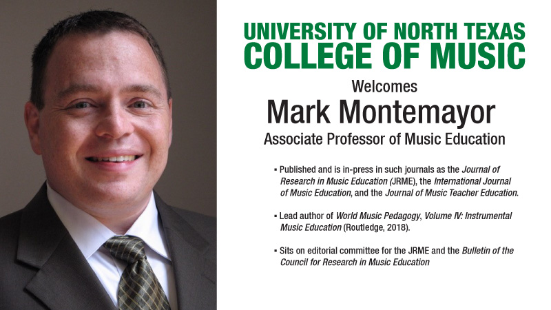 Mark Montemayor - Associate Professor of Music Education beginning Fall 2020