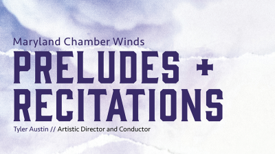 Album Art Text - Preludes and Recitations by Maryland Chamber Winds